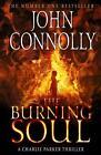 The Burning Soul von John Connolly (2012, Taschenbuch)
