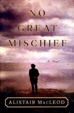 No Great Mischief by Alistair Macleod (2000, Hardcover)