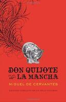 Don Quijote De La Mancha (spanish Edition) By Miguel Cervantes on sale