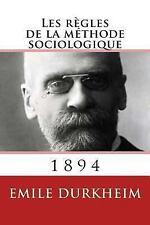 Les Regles de la Methode Sociologique by Émile Durkheim (2013, Paperback)