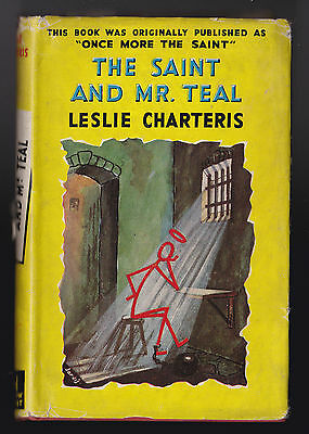 Leslie Charteris - The Saint and Mr Teal - Hodder Yellow Jacket, 1951
