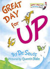 Great Day for up! by Dr Seuss (Hardback, 2003)