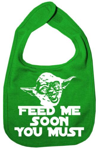 """Star Wars Latz /"""" Feed Me Bald Du Müssen /"""" Yoda Baby Kleinkind Junge Mädchen"""