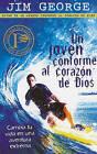 Un Joven Comforme al Corazon de Dios: Cambia Tu Vida en una Aventura Extrema by Jim George (Paperback / softback, 2010)