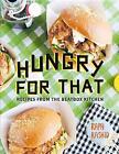 Hungry for That von Raph Rashid (2014, Gebundene Ausgabe)