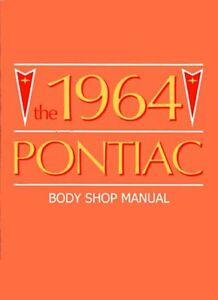 1964 pontiac bonneville prix gto body shop service repair manual rh ebay com Honda 9Hp Engine Shop Manual 1964 Ford Shop Manual Diagrams