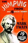 The Jumping Frog: And 18 Other Stories by Mark Twain (Paperback, 2000)