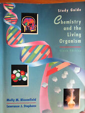 Chemistry & the Living Organism, Study Guide by Molly M. Bloomfield, L. Stephens