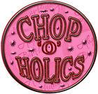 chopoholics