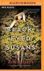 Black-Eyed Susans: A Novel of Suspense by Julia Heaberlin (CD-Audio, 2016)