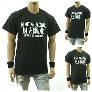 2d78915d Funny Drinking Graphic T-Shirt I'M NOT ALCOHOLIC I'M A DRUNK Printed ...