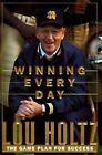 Winning Everyday by Lou Holtz (Hardback, 1998)