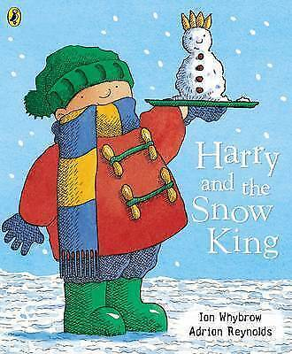 Harry and the Snow King (Harry and the Dinosaurs), Whybrow, Ian, Very Good Book