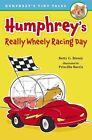Humphrey's Really Wheely Racing Day by Betty G Birney (Hardback, 2014)