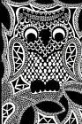 Zentangle Owl Journal: 160 Page Lined Journal/Notebook by Mahtava Journals (Paperback / softback, 2015)