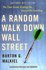 A Random Walk Down Wall Street: The Time-Tested Strategy for Successful Investing by Burton G. Malkiel (Paperback, 2004)