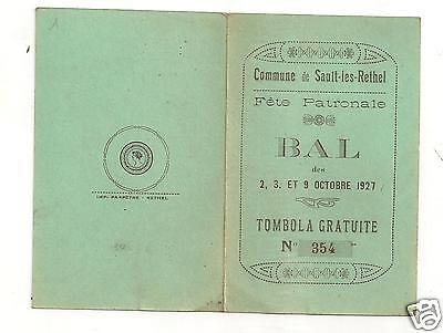FETE PATRONALE .BAL PROGRAMME DES DANSES 10//1927 SAULT LES RETHEL 08 ARDENNES