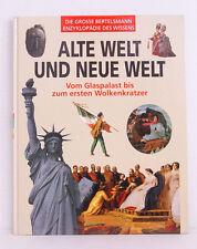 Die grosse Bertelsmann Enzyklopädie des Wissens- Alte Welt und neue Welt