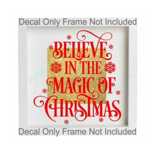 Believe In The Magic Of Christmas Vinyl Decal Box Frame Glass Block Sticker