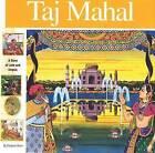 Taj Mahal: A Story of Love and Empire by Elizabeth Mann, Alan Witschonke (Hardback, 2008)