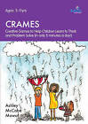 CRAMES: Creative Games to Help Children Learn to Think and Problem Solve (in Only 5 Minutes a Day!): Ages: 5-11 yrs by Ashley McCabe Mowat (Paperback, 2013)