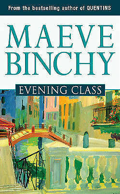 """AS NEW"" Binchy, Maeve, Evening Class Book"