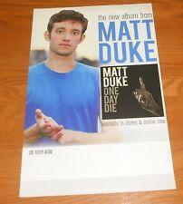 Matt Duke One Day Die Poster Original Tour Promo 17x11