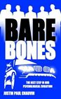Bare Bones The Next Step in Our Psychological Evolution 9781425958978 Chauvin