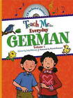 Teach Me Everyday German: Volume I by Judy Mahoney (Mixed media product, 2008)