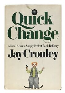 Jay-Cronley-Quick-Change-FIRST-EDITION