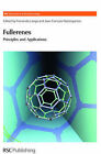 Fullerenes: Principles and Applications by Royal Society of Chemistry (Hardback, 2007)