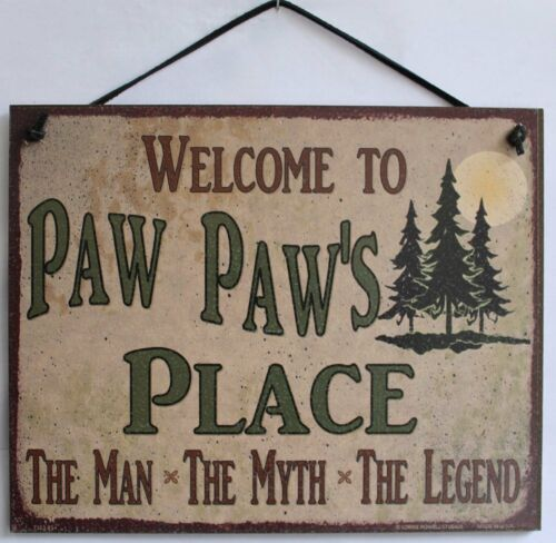 Welcome to PAW PAW/'S PLACE 8x10 Sign MAN MYTH LEGEND Grandpa Grandfather Great 1