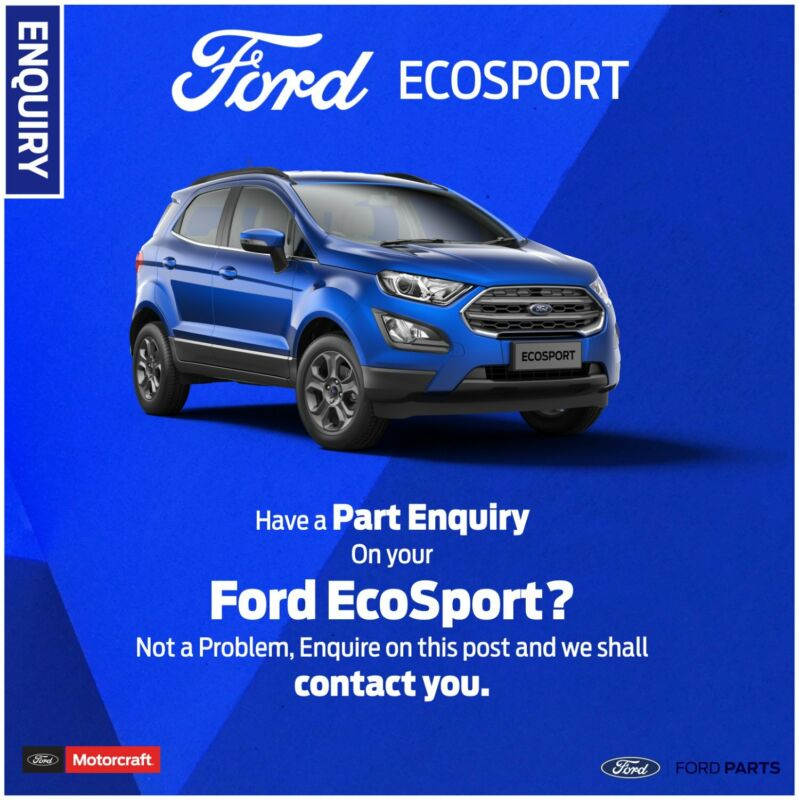 Part Enquiry on your Ford EcoSport?