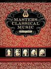 Masters Classical Music/Various (Box) (Dig) (CD, Jul-2009, Music Brokers)