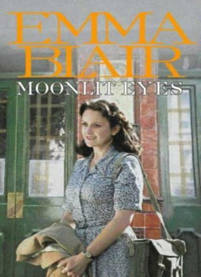 Moonlit Eyes,Emma Blair- 9780316855853