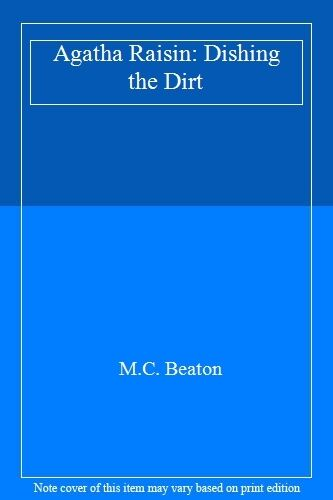 1 of 1 - Agatha Raisin: Dishing the Dirt,M.C. Beaton