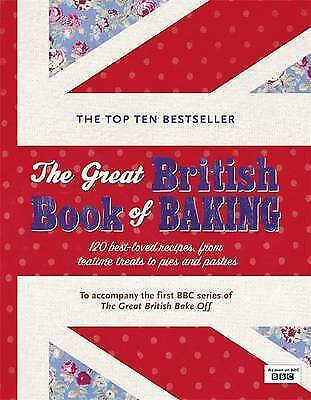 1 of 1 - The Great British Book of Baking: 120 best-loved recipes from teatime treats to