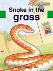 Wellington Square Assessment Kit - Snake in the Grass by John Talbot, Marilyn Talbot (Pamphlet, 2002)
