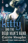 Kitty and the Dead Man's Hand by Carrie Vaughn (Paperback, 2011)