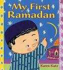My First Ramadan by Karen Katz (Hardback, 2007)