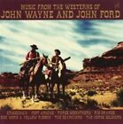 Music From The Westerns of John Wayne and John Ford 5013929317833 Artists CD