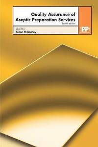 Quality-Assurance-Of-Aseptic-Preparation-Services-4th-Edition-ExLibrary