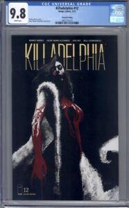 Killadelphia #12  Image Comics   2nd Print    HTF Condition CGC 9.8