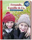 Süddeutsche Zeitung für Kinder 'Ich und die Welt' - Freunde, Familie & Co (2013, Taschenbuch)