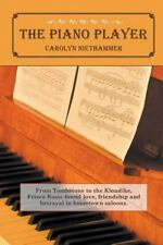 The Piano Player, Niethammer, Carolyn, Good Book