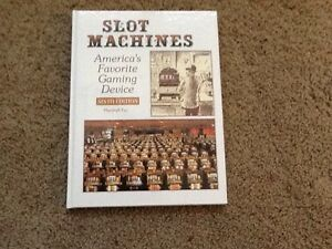 Slot-Machines-Americas-Favorite-Gaming-Device-SIxth-Ed-SIGNED