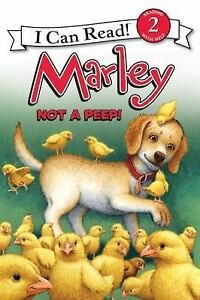 I-Can-Read-Level-2-Marley-Not-a-Peep-by-John-Grogan-2012-Paperback-John-Grogan-2012