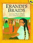 Erandi's Braids by Antonio Hernandez Madrigal (Paperback)
