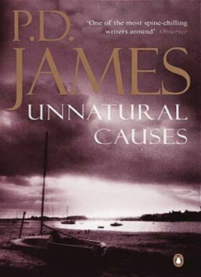 Unnatural Causes By P. D. James. 9780140129618
