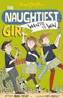 Naughtiest Girl Wants to Win by Enid Blyton, Anne Digby (Paperback, 2014)